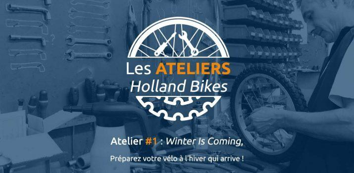 Le lancement des ATELIERS HOLLAND BIKES !